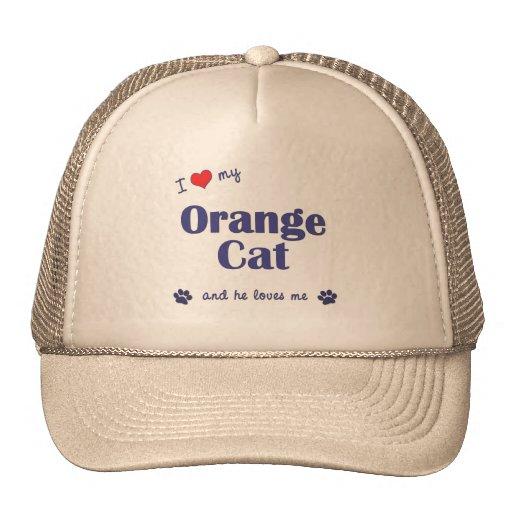 I Love My Orange Cat (Male Cat) Trucker Hat
