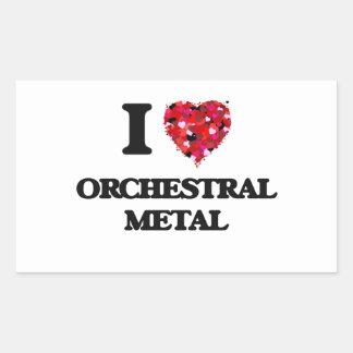 I Love My ORCHESTRAL METAL Rectangular Sticker