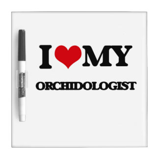 I love my Orchidologist Dry-Erase Board