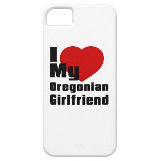 I Love My Oregonian Girlfriend iPhone 5 Case