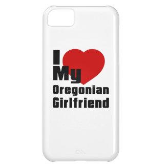 I Love My Oregonian Girlfriend iPhone 5C Case