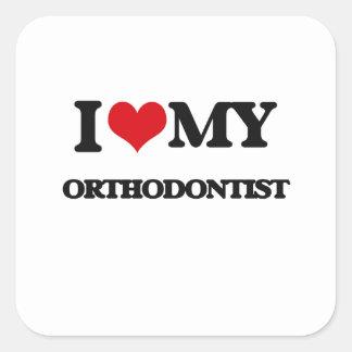 I love my Orthodontist Stickers