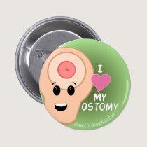 I love my Ostomy! Pinback Button