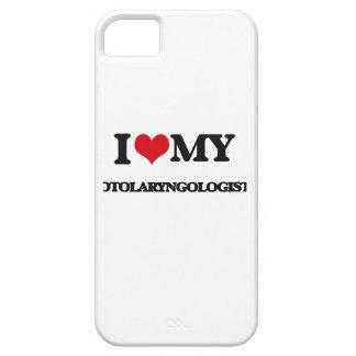 I love my Otolaryngologist iPhone 5 Cases