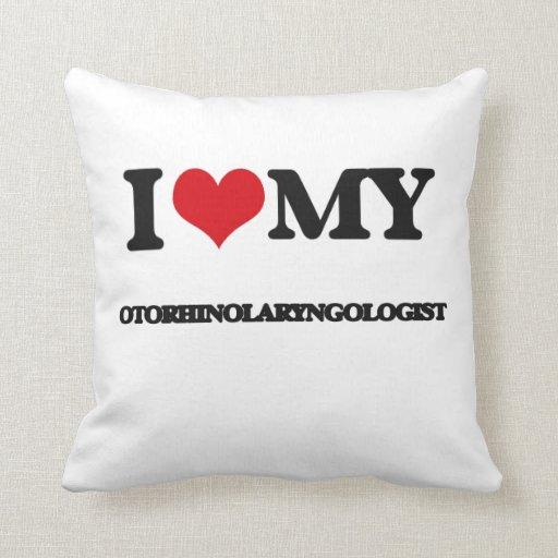 I love my Otorhinolaryngologist