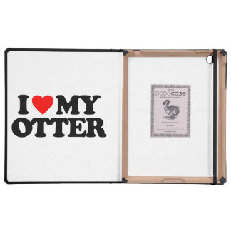 I LOVE MY OTTER CASE FOR iPad