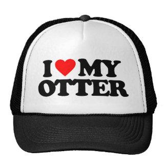 I LOVE MY OTTER TRUCKER HAT