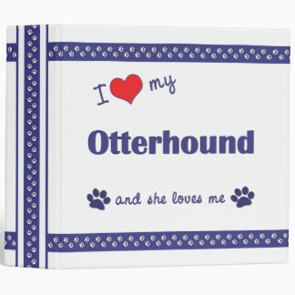 I Love My Otterhound (Female Dog) Binder