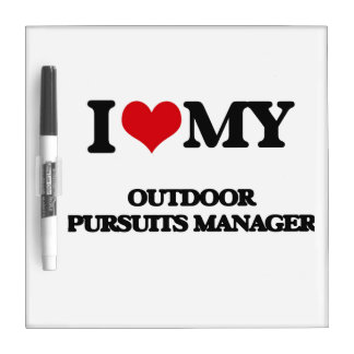 I love my Outdoor Pursuits Manager Dry Erase Whiteboards
