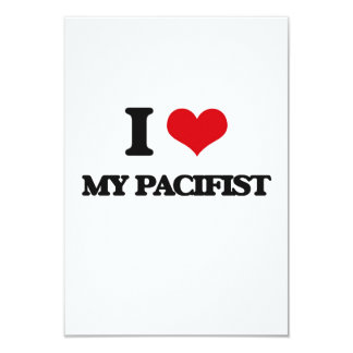 I Love My Pacifist 3.5x5 Paper Invitation Card