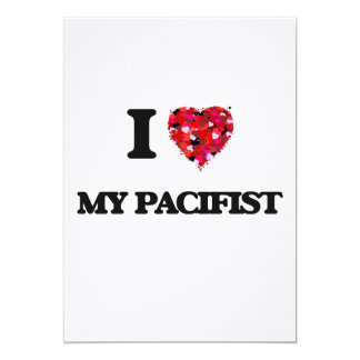 I Love My Pacifist 5x7 Paper Invitation Card