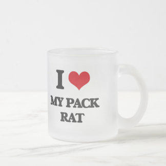 I Love My Pack Rat 10 Oz Frosted Glass Coffee Mug