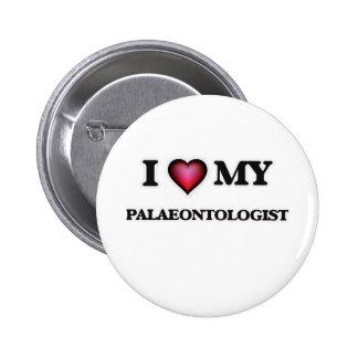 I love my Palaeontologist Button