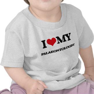 I love my Palaeontologist Tee Shirts