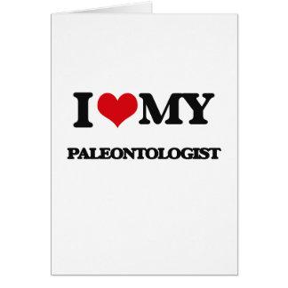 I love my Paleontologist Cards