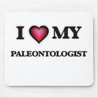 I love my Paleontologist Mouse Pad