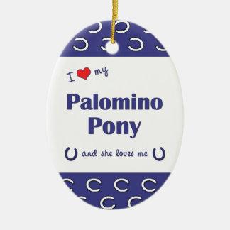 I Love My Palomino Pony (Female Pony) Double-Sided Oval Ceramic Christmas Ornament