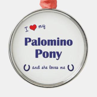 I Love My Palomino Pony (Female Pony) Round Metal Christmas Ornament