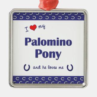 I Love My Palomino Pony (Male Pony) Square Metal Christmas Ornament