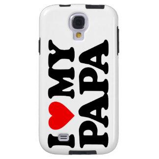I LOVE MY PAPA GALAXY S4 CASE