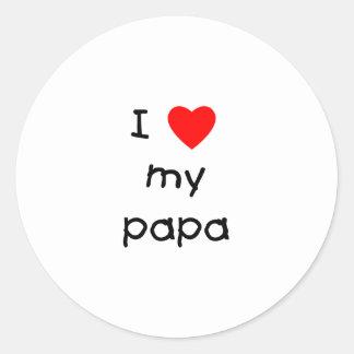 I Love My Papa Classic Round Sticker