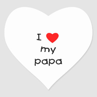 I Love My Papa Heart Sticker