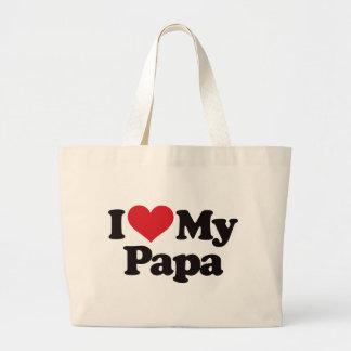I Love My Papa Large Tote Bag