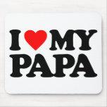 I LOVE MY PAPA MOUSE PAD