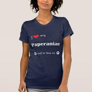 I Love My Paperanian (Male Dog) Tee Shirt