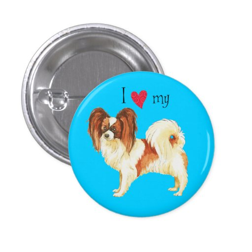 I Love my Papillon Buttons