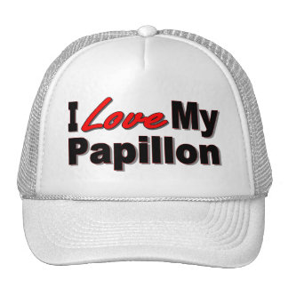 I Love My Papillon Dog Gifts and Apparel Trucker Hat