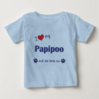 I Love My Papipoo (Female Dog) Baby T-Shirt