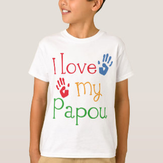 I Love My Papou (Handprints) T-Shirt
