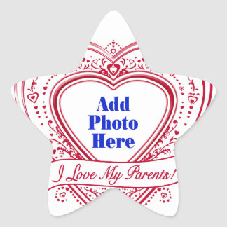 I Love My Parents! Photo Red Hearts Star Sticker