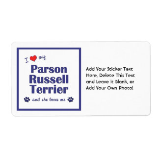 I Love My Parson Russell Terrier (Female Dog) Shipping Label