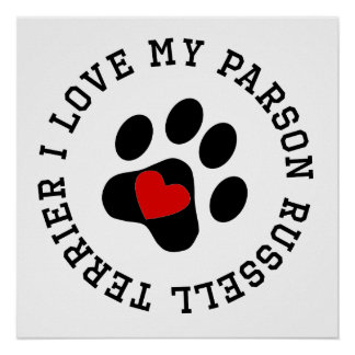 I Love My Parson Russell Terrier Posters