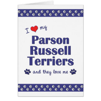 I Love My Parson Russell Terriers (Multiple Dogs) Stationery Note Card