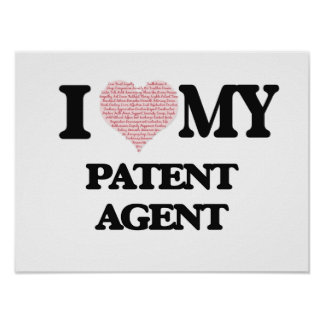 I love my Patent Agent (Heart Made from Words) Poster