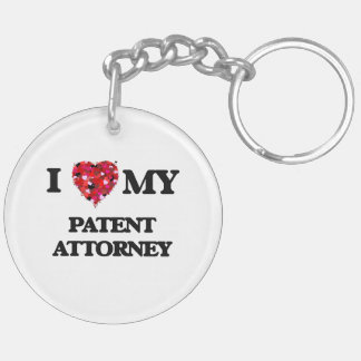I love my Patent Attorney Double-Sided Round Acrylic Keychain