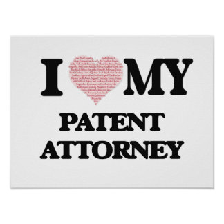 I love my Patent Attorney (Heart Made from Words) Poster