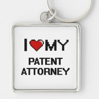 I love my Patent Attorney Silver-Colored Square Keychain