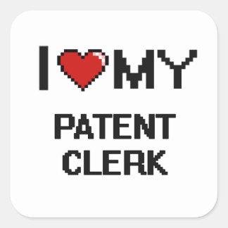 I love my Patent Clerk Square Sticker