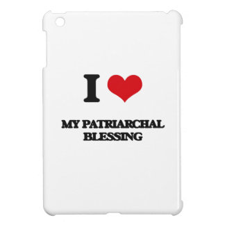 I Love My Patriarchal Blessing iPad Mini Covers