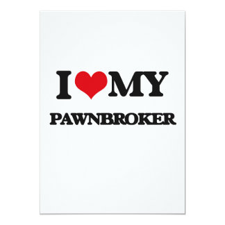I love my Pawnbroker Announcement