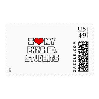 I Love My PE Students Postage Stamp