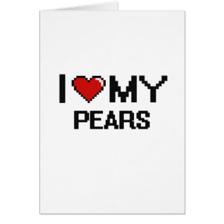 I Love My Pears Digital design Greeting Card