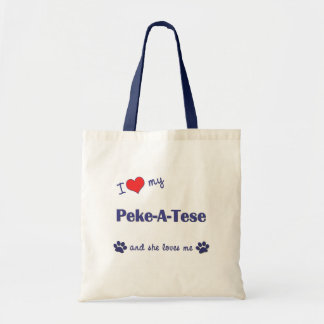 I Love My Peke-A-Tese (Female Dog) Budget Tote Bag