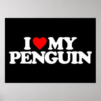 I LOVE MY PENGUIN POSTER
