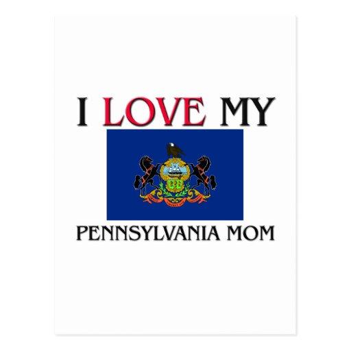 I Love My Pennsylvania Mom Postcard