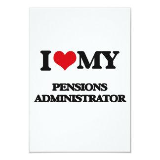 I love my Pensions Administrator 3.5x5 Paper Invitation Card